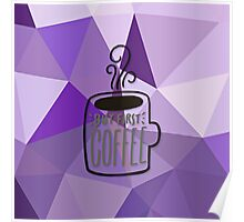 fractal art,digital design, but first coffee,typography,trendy,modern,girly Poster