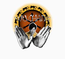 Wu-Chang Ain't nuttin to F•ck With Unisex T-Shirt
