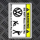 VW Owners - Warning  by FC Designs