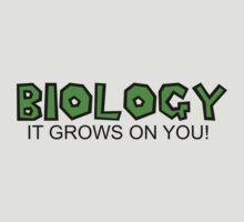 Biology, It Grows On You by shakeoutfitters