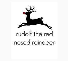 Christmas Rudolf the red nosed raindeer Unisex T-Shirt