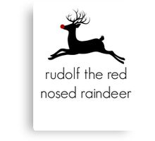 Christmas Rudolf the red nosed raindeer Canvas Print
