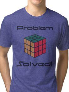 Rubix Cube - Problem Solved. Tri-blend T-Shirt