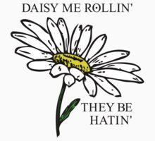 Daisy Me Rollin' by Eric Weiand