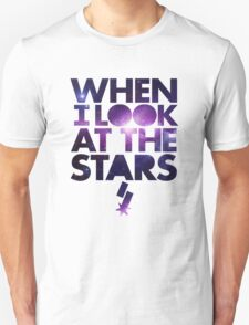 When I look at the Stars Unisex T-Shirt