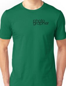 Photographer T Shirt Unisex T-Shirt