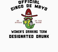 "Cinco de Mayo ""Women's Drinking Team Designated Drunk"" Womens Fitted T-Shirt"