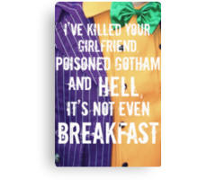 ...and it's not even breakfast!  Canvas Print