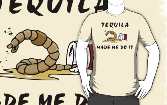 """Cinco de Mayo """"Tequila Made Me Do It"""" by HolidayT-Shirts"""