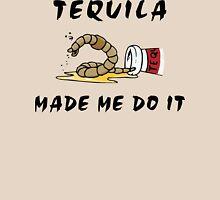 "Cinco de Mayo ""Tequila Made Me Do It"" Unisex T-Shirt"