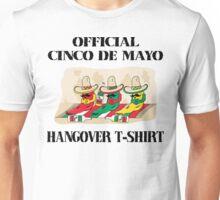 Official Cinco de Mayo Hangover T-Shirt Unisex T-Shirt