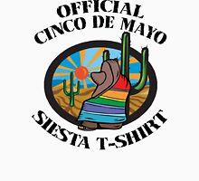 "Cinco de Mayo ""Official Cinco de Mayo Siesta T-Shirt"" Unisex T-Shirt"