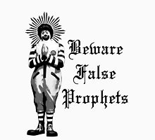 Beware False Prophets Unisex T-Shirt