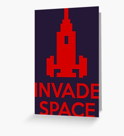 Invade Space Greeting Card
