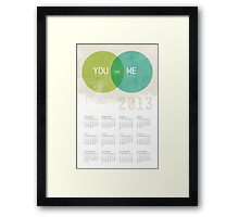 U & I = Fun |  2013 Calendar Framed Print