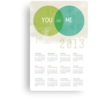 U & I = Fun |  2013 Calendar Canvas Print