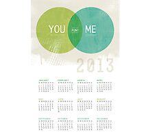 U & I = Fun |  2013 Calendar Photographic Print
