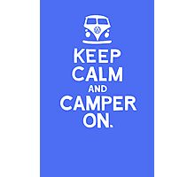 KEEP CALM Photographic Print