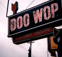 Doo-wop, Doo-wah by Jeremy Miller