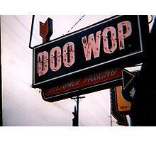 Doo-wop, Doo-wah Photographic Print