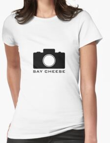 Say Cheese Womens Fitted T-Shirt