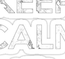 Keep Calm and Stick Together Team Sticker