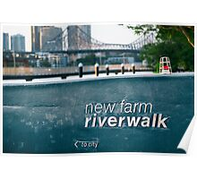 Newfarm Riverwalk in Brisbane Poster