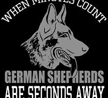 when minutes count german shepherds are seconds away by trendz