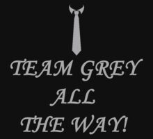 Team Grey All The Way! by JcDesign