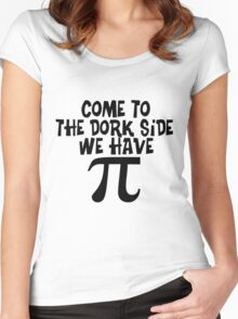 Come to The Dork Side Women's Fitted Scoop T-Shirt