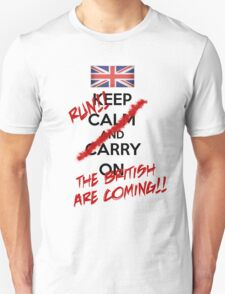 The British Are Coming! (black text) T-Shirt