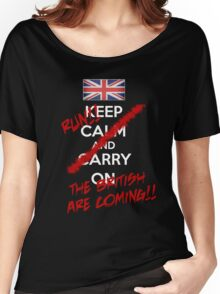 The British Are Coming! (white text) Women's Relaxed Fit T-Shirt