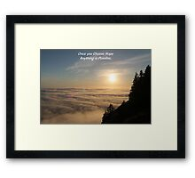 choose hope Framed Print