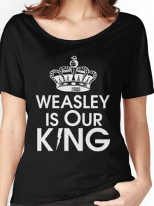 Weasley is our king - White Women's Relaxed Fit T-Shirt