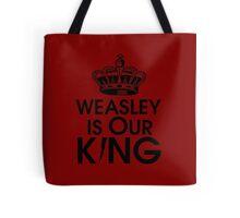 Weasley is our king - black Tote Bag