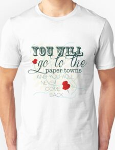 Go To The Paper Towns T-Shirt