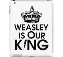 Weasley is our king - black iPad Case/Skin