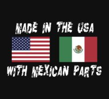 American Mexican Born In USA With Mexican Parts One Piece - Short Sleeve