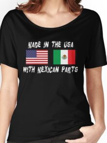 American Mexican Born In USA With Mexican Parts Women's Relaxed Fit T-Shirt