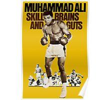 Muhammad Ali skill, brains and guts Poster