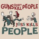 Joss Kills by Lindsay Rabiega