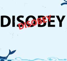 Disobey whale in Ocean Sticker