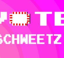 Von Schweetz 2016 - President Sticker