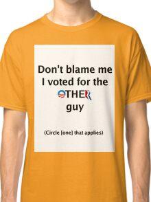 Post-Election Shirt Classic T-Shirt