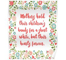 Mothers Hold Their Children Quote Poster