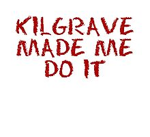 kilgrave made me do it Photographic Print