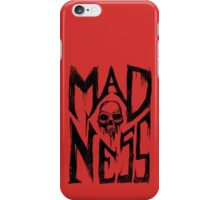 Madness - Cool Handlettering Skull design iPhone Case/Skin