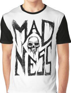Madness - Cool Handlettering Skull design Graphic T-Shirt