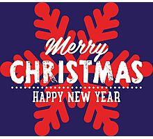 Merry Christmas & Happy New Year Photographic Print