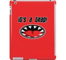 Its a Trap! iPad Case/Skin